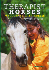 Therapist Horses – My journey with horses